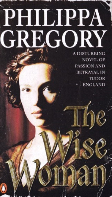 Gregory, Philippa / The Wise Woman