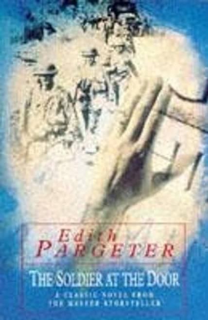 Pargeter, Edith / Soldier at the Door