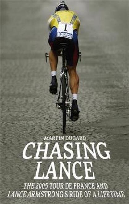 Dugard, Martin / Chasing Lance