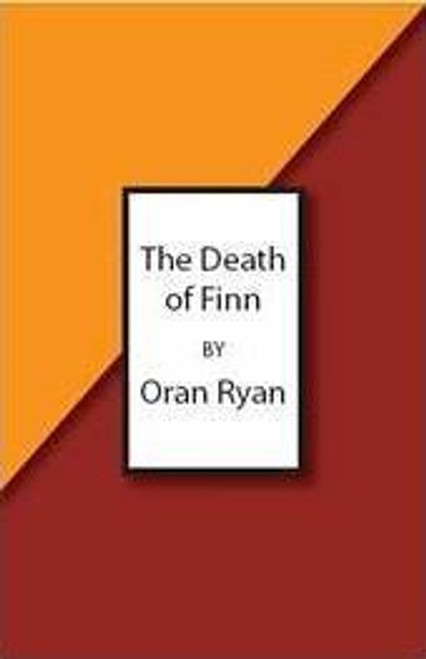 Ryan, Oran / The Death of Finn