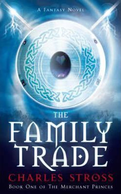 Stross, Charles / The Family Trade