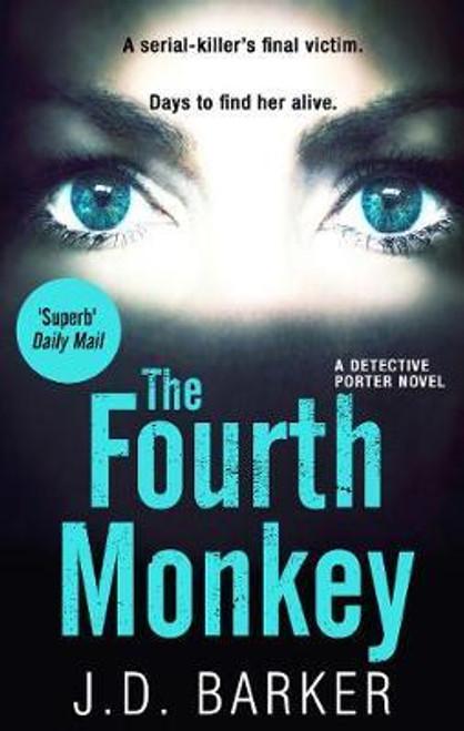 Baker, J.D / The Fourth Monkey