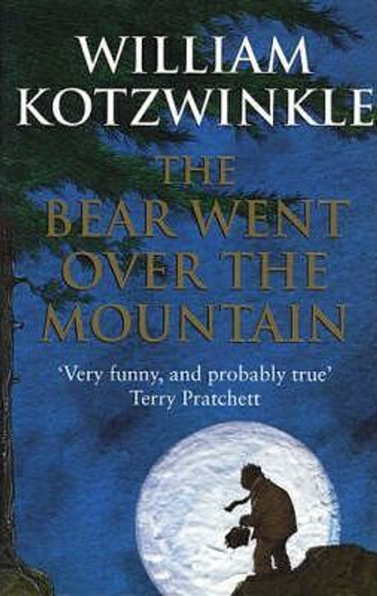 Kotzwinkle, William / The Bear Went Over The Mountain