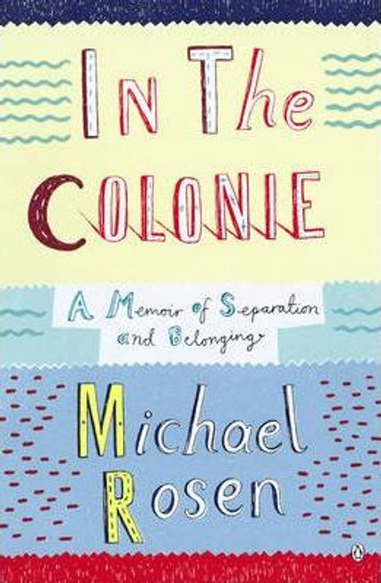 Rosen, Michael / In the Colonie