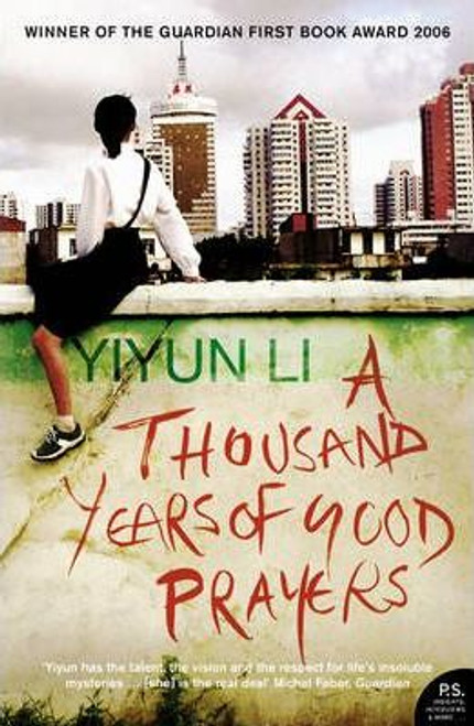 Li, Yiyun / A Thousand Years of Good Prayers