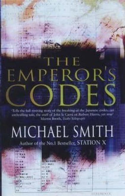 Smith, Michael / The Emperor's Codes