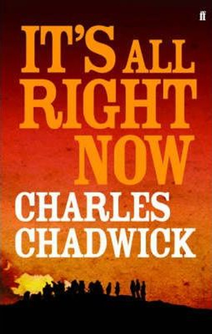 Chadwick, Charles / It's All Right Now (Large Paperback)