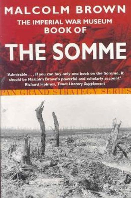 Brown, Malcome / The Imperial War Museum Book of the Somme