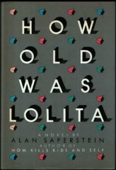 Saperstein, Alan / How Old Was Lolita