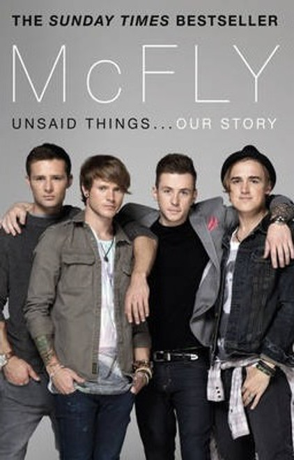 Fletcher, Tom / McFly - Unsaid Things...Our Story