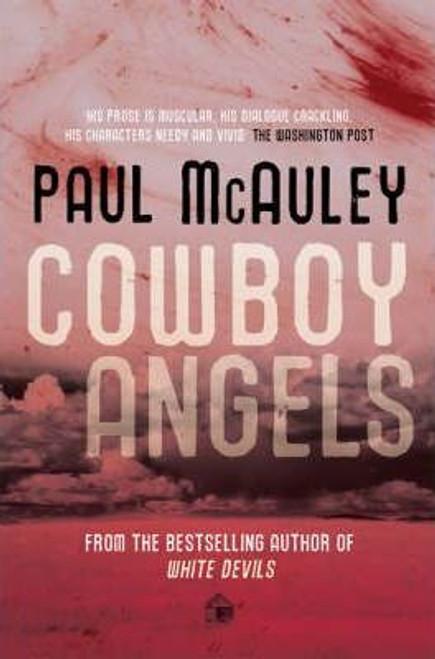 McAulley, Paul / Cowboy Angels (Large Paperback)