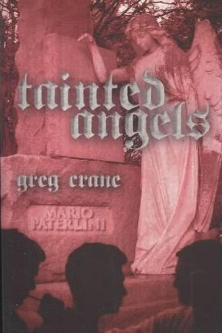 Crane, Greg / Tainted Angels (Large Paperback)