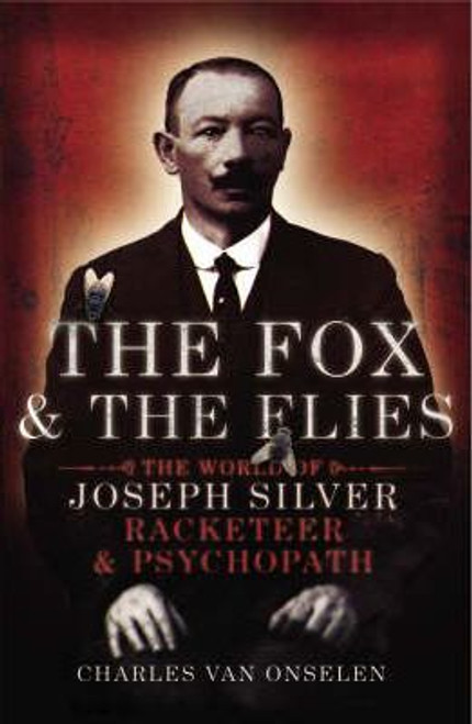 Onselen, Charles / The Fox and the Flies (Large Paperback)
