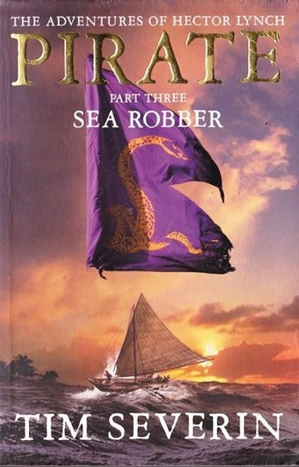 Severin, Tim / Pirate: Sea Robber