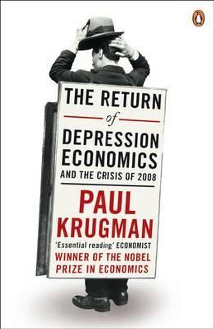 Krugman, Paul / The Return of Depression Economics