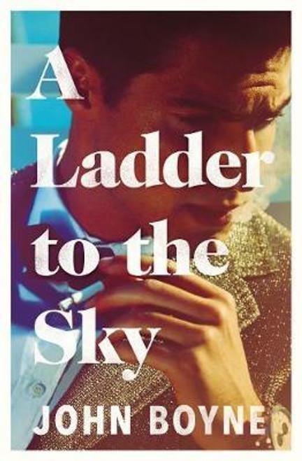 Boyne, John / A Ladder to the Sky (Large Paperback)