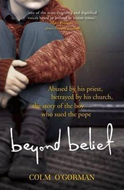 O'Gorman, Colm / Beyond Belief (Large Paperback)