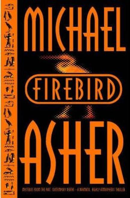 Asher, Michael / Firebird (Large Paperback)