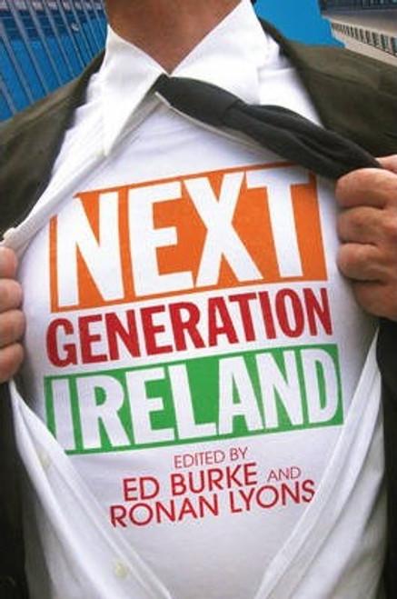 Burke, Ed / Next Generation Ireland (Large Paperback)
