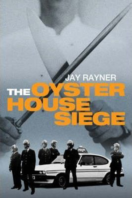 Rayner, Jay / The Oyster House Siege (Large Paperback)