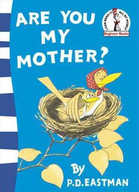 Eastman, P. D. / Are You My Mother? (Large Paperback)