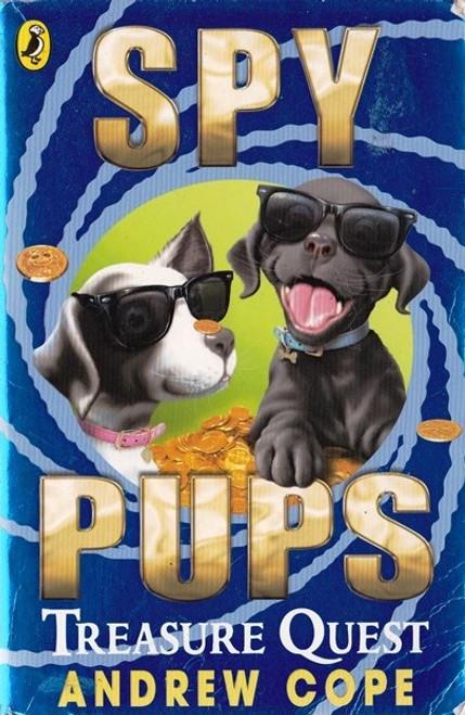 Cope, Andrew / Spy Pups: Treasure Quest