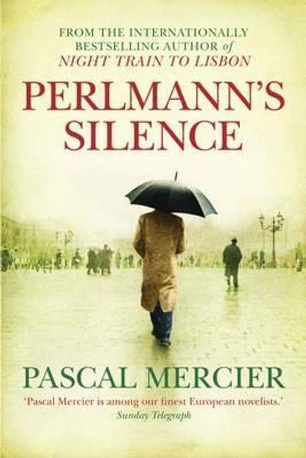 Mercier, Pascal / Perlmann's Silence (Large Paperback)