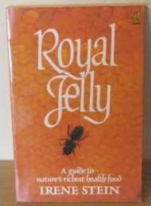 Stein, Irene / Royal Jelly