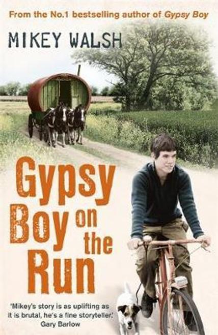 Walsh, Mikey / Gypsy Boy on the Run