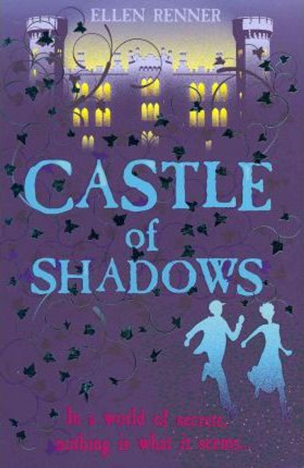 Renner, Ellen / Castle of Shadows
