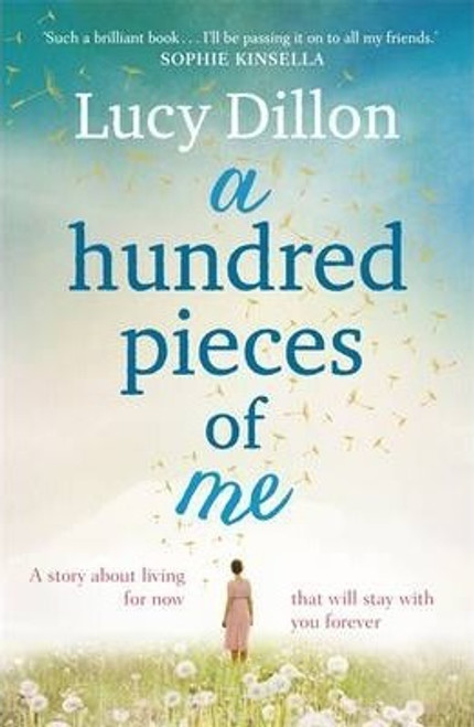 Dillion, Lucy / A Hundred Pieces of Me