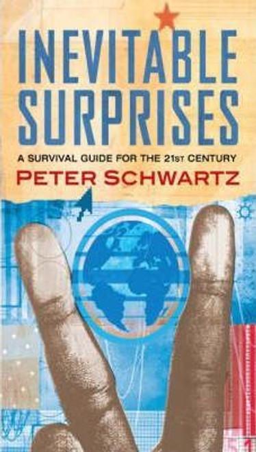 Schwartz, Peter / Inevitable Surprises