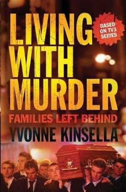 Kinsella, Yvonne / Living with Murder