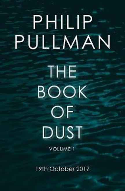 Pullman, Philip / The Book of Dust Volume One : La Belle Sauvage (Large Paperback)