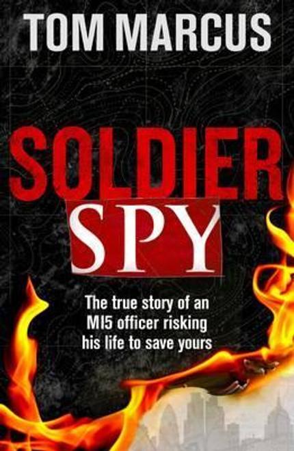 Marcus, Tom / Soldier Spy (Large Paperback)