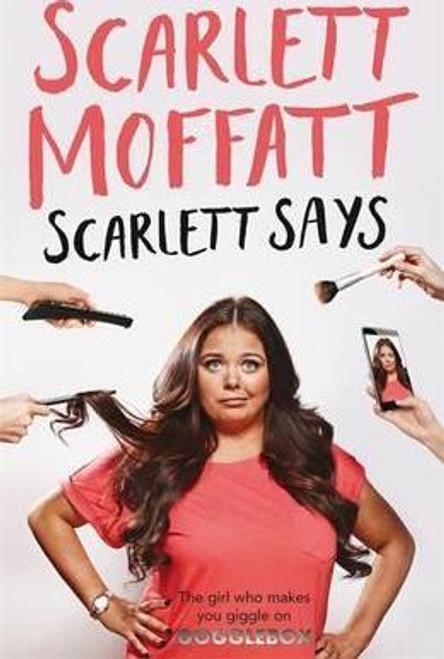 Moffatt, Scarlett / Scarlett Says  (Large Paperback)