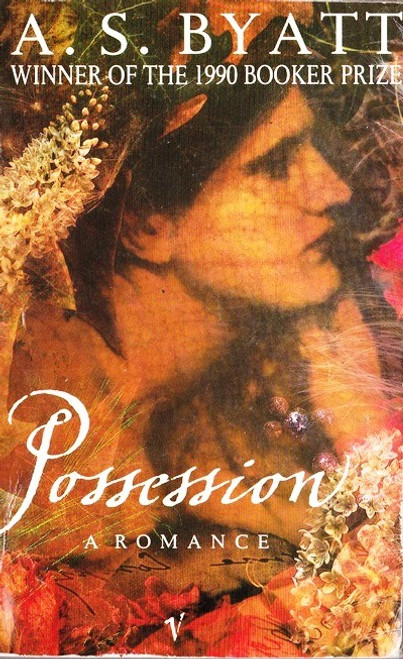 Byatt, A.S. / Possession - Booker Prize Winner 1990