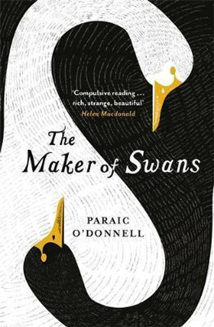 O'Donnell, Paraic / The Maker of Swans (Large Paperback)