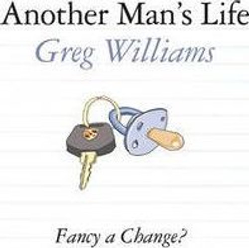 Williams, Greg / Another Man's Life (Large Paperback)