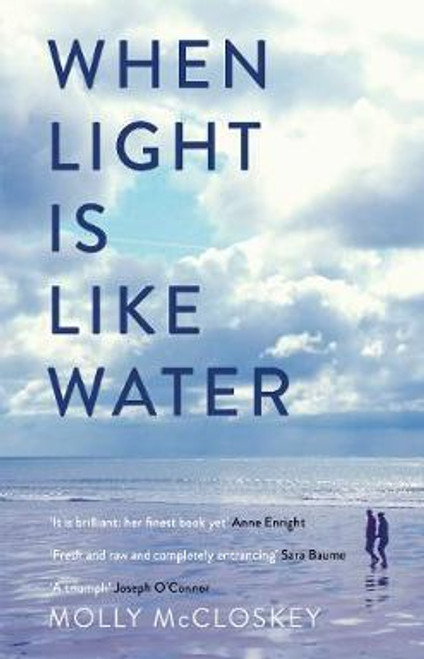 McCloskey, Molly / When Light Is Like Water (Large Paperback)