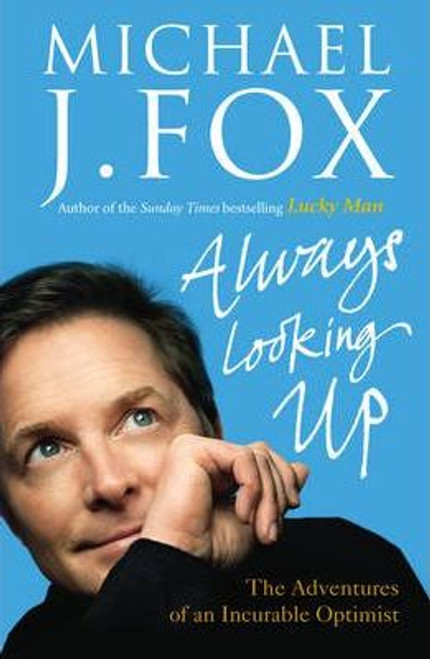 Fox, Michael J. / Always Looking Up (Large Paperback)
