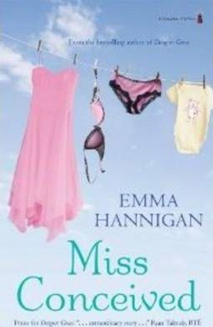 Hannigan, Emma / Miss Conceived (Large Paperback)