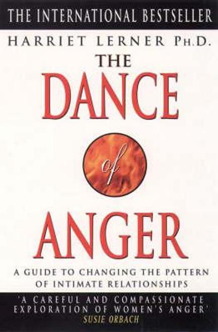 Lerner PH.D, Harriet / The Dance of Anger