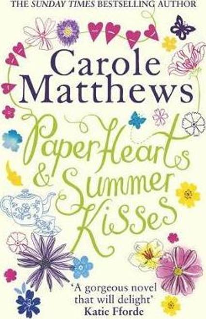 Mathews, Carole / Paper Hearts and Summer Kisses