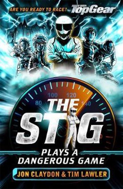 Claydon, John / The Stig Plays a Dangerous Game