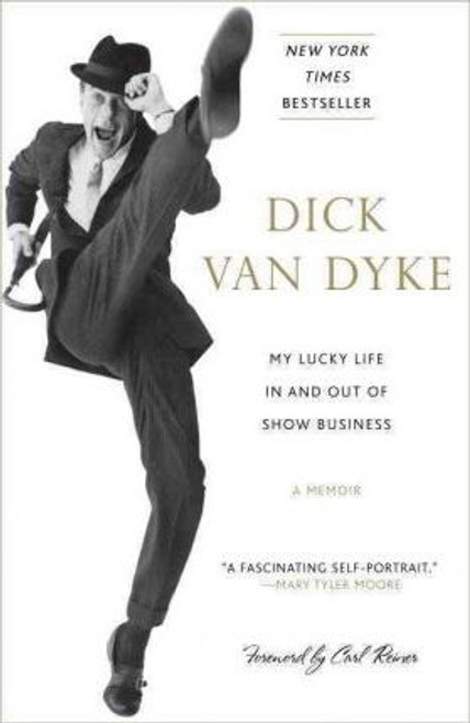 Van Dyke, Dick / My Lucky Life in and Out of Show Business