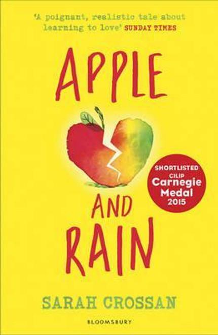 Crossan, Sarah / Apple and Rain