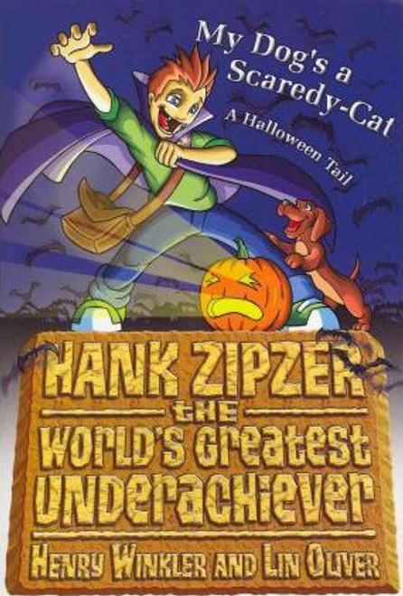 Winkler, Henry / Hank Zipzer Bk 10: My Dog's A Scaredy-Ca