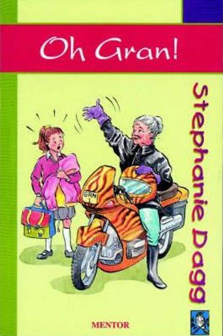 Dagg, Stephanie / Oh Gran!