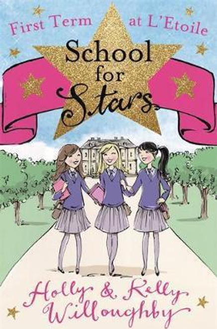 Willoughby, Holly / School for Stars